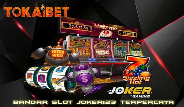 TOKAIBET Situs Judi Online Slot Joker123 Gaming